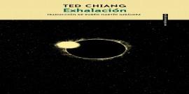 Exhalación - Ted Chiang