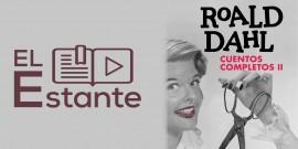 #ElEstante: Cuentos completos de Roald Dahl