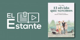 #ElEstante: El olvido que seremos